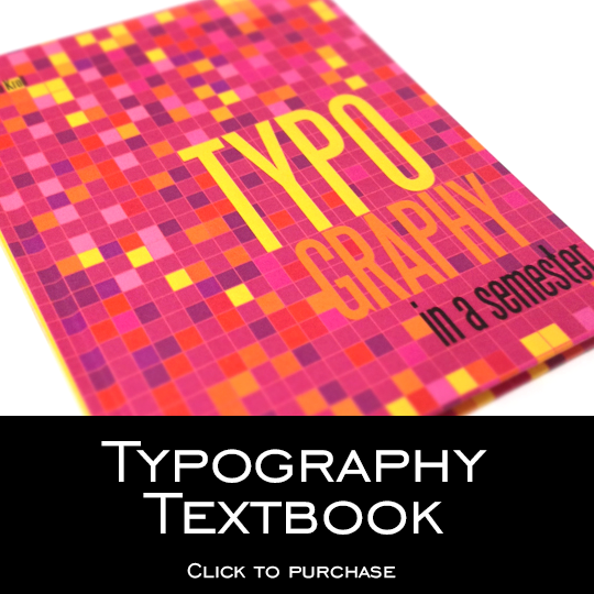 Typography in a Semester.  Part of a Series of Books Created by Biljana Kroll and Available at InaSemester.com